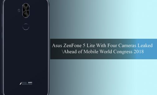 Asus ZenFone 5 Lite With Four Cameras Leaked Ahead of Mobile World Congress 2018