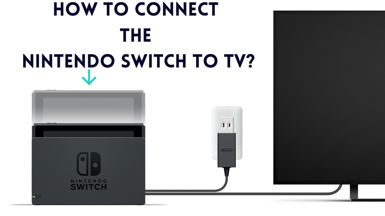 Nintendo Switch to Tv